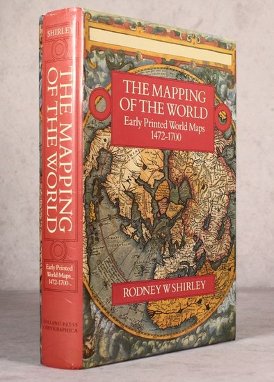 """The Mapping of the World - Early Printed World Maps 1472-1700"", Shirley, Rodney W."