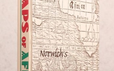 """Norwich's Maps of Africa - An Illustrated and Annotated Carto-bibliography"", Norwich, Oscar I."