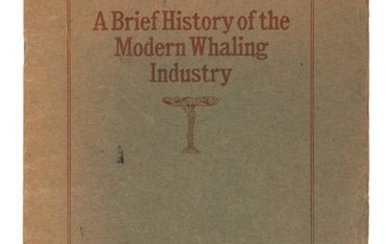 A Brief History of the Modern Whaling Industry, 1912