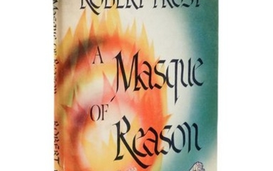 FROST, Robert (1874-1963). A Masque of Reason. New