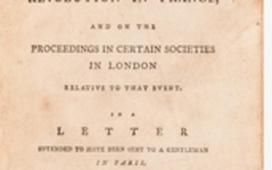 Burke, Edmund (1729-1797) Reflections on the Revolution in France, and on the Proceedings in Certain Societies in London Relative to th