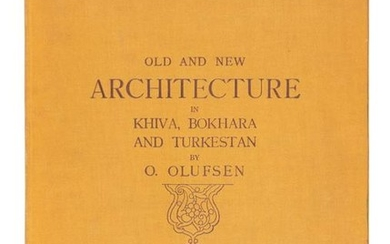 Architecture in Khiva, Bokhara and Turkestan