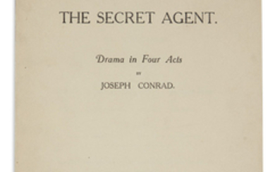 CONRAD, JOSEPH. The Secret Agent. Drama in...