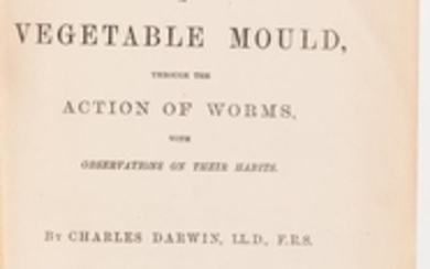 Darwin, Charles (1809-1882) The Formation of Vegetable Mould, through the Action of Worms, with Observations on their Habits.