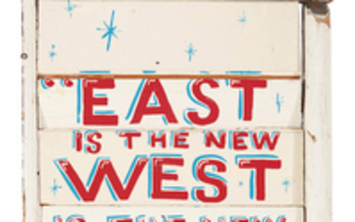 Bob and Roberta Smith (b. 1963), East is the New West.....