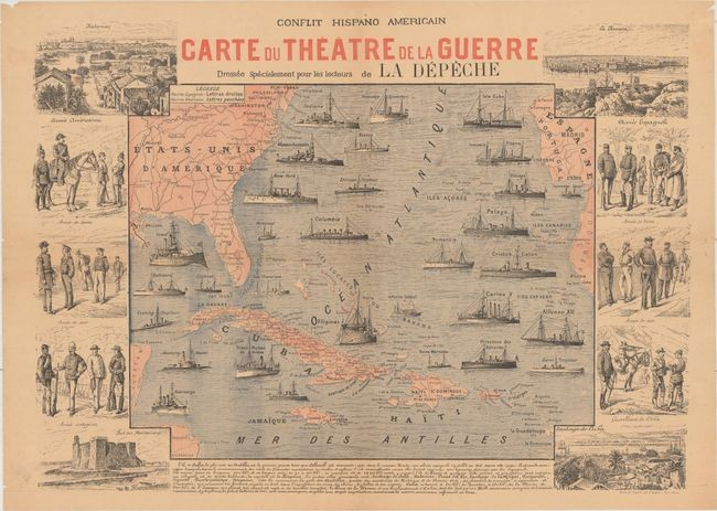 "French Coverage of the Spanish-American War, ""Conflit Hispano Americain - Carte du Theatre de la Guerre Dressee Specialement pour les Lecteurs de la Depeche"""